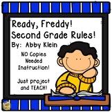 Ready Freddy Second Grade Rules!  Reading Comprehension - No Copies!  No Prep!