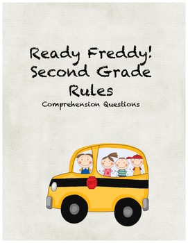 Ready Freddy! Second Grade Rules! comprehension questions