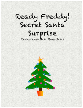 Ready Freddy! Secret Santa Surprise comprehension questions