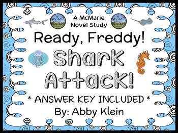 Ready, Freddy! Shark Attack! (Abby Klein) Novel Study / Reading Comprehension