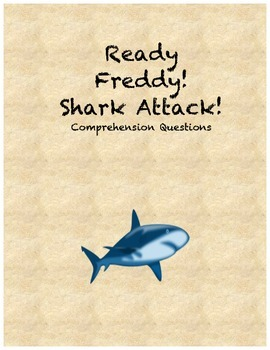 Ready Freddy! Shark Attack! comprehension questions