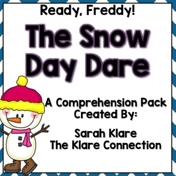 Ready Freddy! Snow Day Dare {A comprehension Pack}