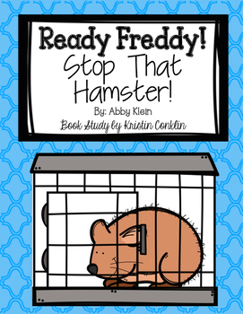 Ready Freddy! Stop That Hamster!