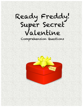 Ready Freddy! Super Secret Valentine comprehension questions