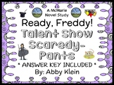 Ready, Freddy! Talent Show Scaredy-Pants (Klein) Novel Study / Comprehension