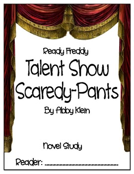 Ready Freddy Talent Show Scaredy-Pants - Novel Study - DRA 18