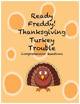 Ready Freddy! Thanksgiving Turkey Trouble comprehension questions
