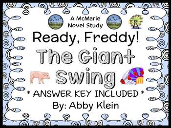 Ready, Freddy! The Giant Swing (Abby Klein) Novel Study / Reading Comprehension