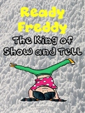 Ready Freddy - The King of Show and Tell