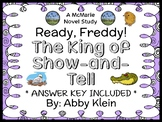 Ready, Freddy! The King of Show-and-Tell (Klein) Novel Study / Comprehension