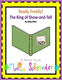 Ready Freddy: The King of Show and Tell Novel Study