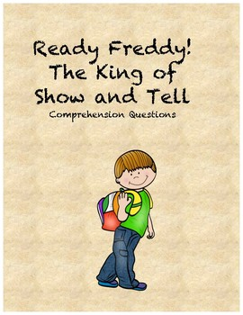 Ready Freddy! The King of Show and Tell comprehension questions
