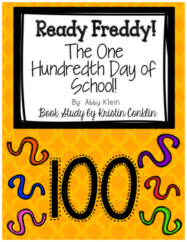 Ready Freddy! The One Hundredth Day of School!