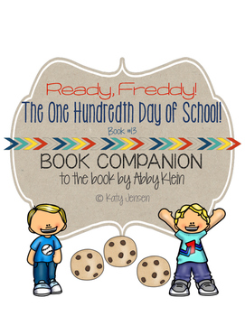 Ready, Freddy! The One Hundredth Day of School Book Companion
