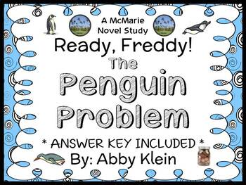 Ready, Freddy! The Penguin Problem (Abby Klein) Novel Study / Comprehension