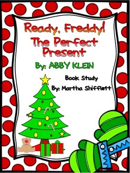 Ready, Freddy! The Perfect Present Book Study