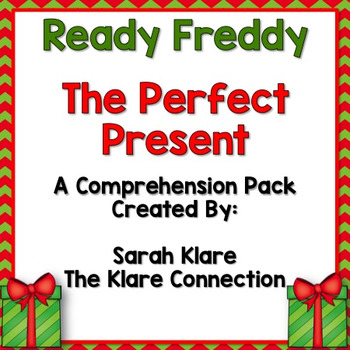 Ready Freddy! The Perfect Present Comprehension Pack