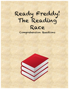 Ready Freddy! The Reading Race comprehension questions