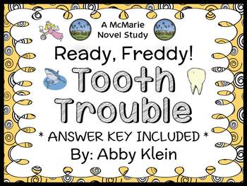 Ready, Freddy! Tooth Trouble (Abby Klein) Novel Study / Comprehension (22 pages)