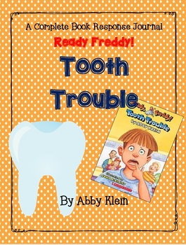 Ready Freddy!  Tooth Trouble by Abby Klein-A Complete Companion Journal