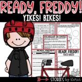 Ready, Freddy! Yikes! Bikes!