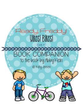 Ready, Freddy! Yikes! Bikes! Book Companion