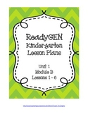 Ready GEN Lesson Plans Kindergarten Unit 1 Module B Lessons 1-6