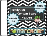 ReadyGEN Black and White Concept Board Headers K-5