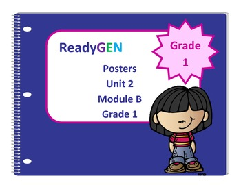 ReadyGen First Grade Unit 2 Module B Posters
