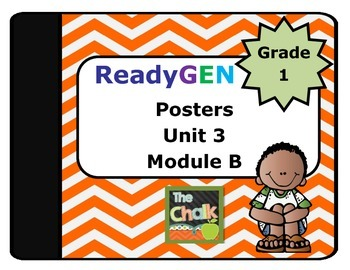 ReadyGen First Grade Unit 3 Module B Posters