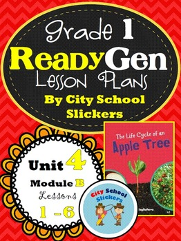 Ready Gen: Lesson Plans for First Grade: Unit 4 B Lessons 1 to 6