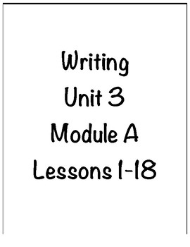 Ready Gen Grade 3 Unit 3 Module A Writing Bundle