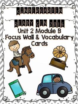 Ready Gen Kindergarten 2016 Focus Wall - Unit 2 Module B