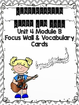 Ready Gen Kindergarten 2016 Focus Wall - Unit 4 Module B