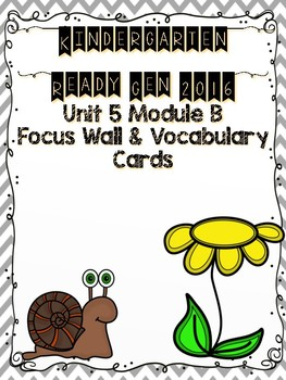 Ready Gen Kindergarten 2016 Focus Wall - Unit 5 Module B