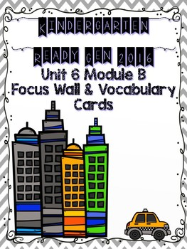 Ready Gen Kindergarten 2016 Focus Wall - Unit 6 Module A