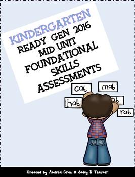 Ready Gen Kindergarten 2016 Mid Unit Foundational Skills Assessments