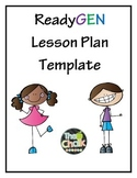 ReadyGEN Lesson Plan Template - NYC Edition