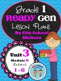 ReadyGen: Lesson Plans for First Grade: Unit 3B Lessons 1-6