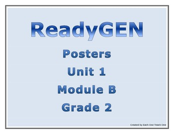 ReadyGen Second Grade Unit 1 Module B Posters