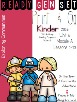 Ready Gen Set Print & Go Unit 6 Mod A Kinder Bundle