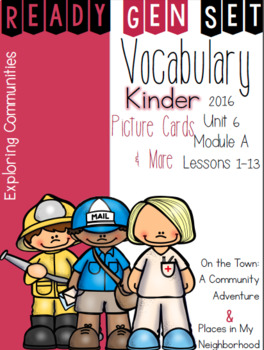 Ready Gen Set Print & Go Unit 6 Mod A Kinder Vocabulary