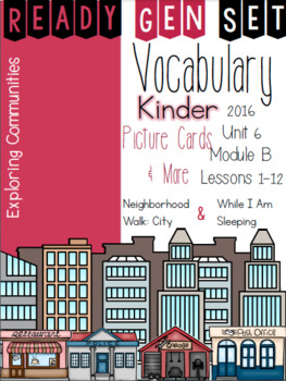 Ready Gen Set Print & Go Unit 6 Mod B Kinder Vocabulary