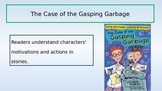 Ready Gen Unit 1 Module A - The Case of the Gasping Garbage