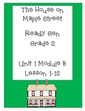 Ready Gen Worksheets Unit 1B Lessons 1-12  Grade 2 On the Farm/Maple St.
