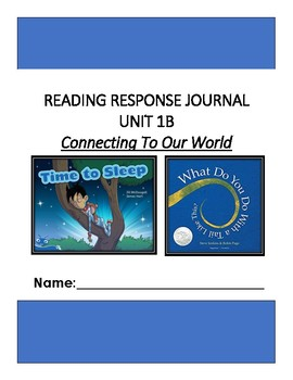 Ready Gen Unit 1 Module B Response to Reading Journal Grade 1