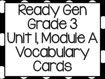 Ready Gen Vocabulary Unit 1, Module A Grade 3