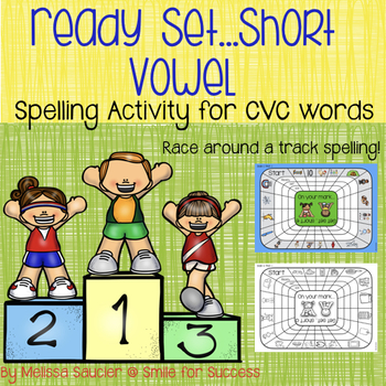 Ready, Get Set... Short Vowel!