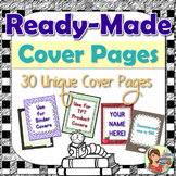 Ready-Made Cover Pages (TPT Products or Binder Covers)