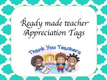 Ready Made teacher appreciation tags